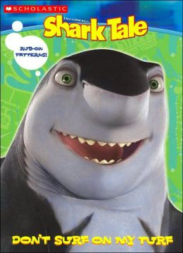 Shark Tale: Don't Surf on My Turf