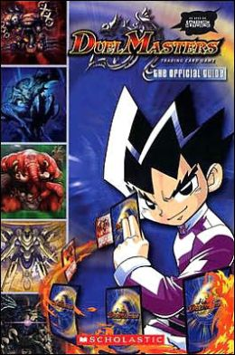 Duel Masters: The Official Guide