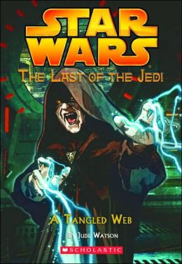 Tangled Web (Star Wars Last of the Jedi Series #5)