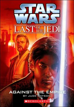 Star Wars The Last of the Jedi #8: Against the Empire