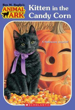Kitten in the Candy Corn (Animal Ark Series)