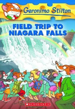 Field Trip to Niagara Falls (Geronimo Stilton Series #24)