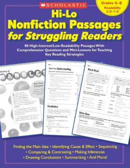 Hi-Lo Nonfiction Passages for Struggling Readers: Grades 6-8: 80 High-Interest/Low-Readability Passages With Comprehension Questions and Mini-Lessons for Teaching Key Reading Strategies