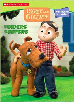 Finders Keepers (Davey and Goliath Series)