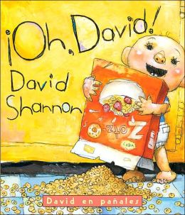 David en pañales: ¡Oh David! (Oh, David! A Diaper David Book)