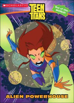 Teen Titans: Alien Powerhouse