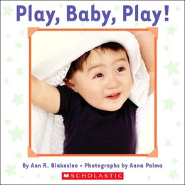 Play, Baby, Play!