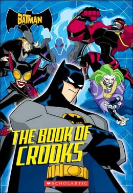 Book of Crooks: (The Batman Chapter Book)