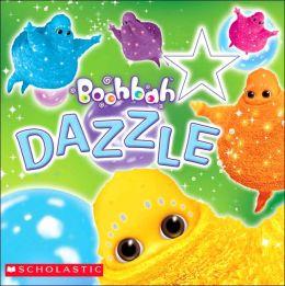 Boohbah: Dazzle: Dazzle