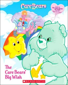 The Care Bears' Big Wish