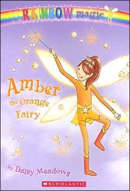Amber the Orange Fairy (Rainbow Magic Series #2)
