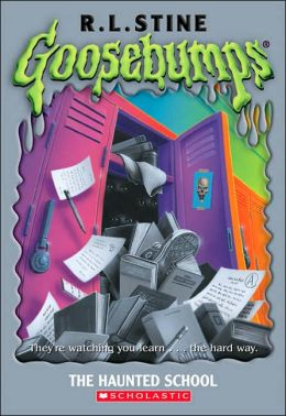 Haunted School (Goosebumps Series)