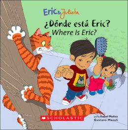 ¿Dónde está Eric? - Where is Eric? (Eric & Julieta Series)