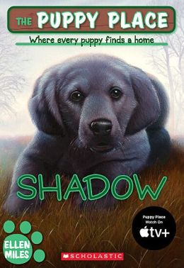 Shadow (The Puppy Place Series)