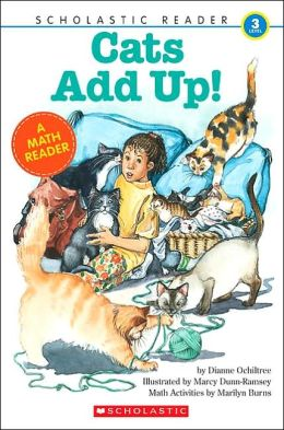 Cats Add Up! (Scholastic Reader Series, Level 3)