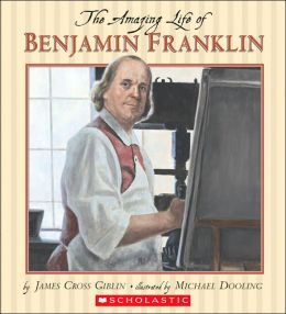 Amazing Life of Benjamin Franklin