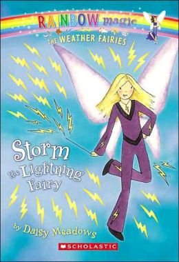 Storm the Lightning Fairy (Weather Fairies Series #6)