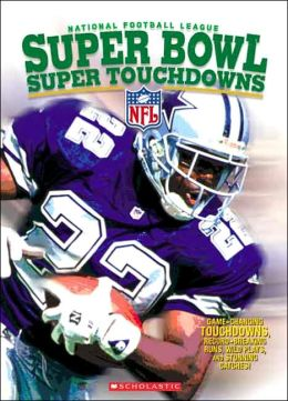 National Football League Super Bowl Super Touchdowns