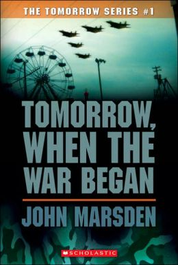 Tomorrow, When the War Began (Tomorrow Series #1)