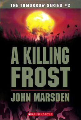 A Killing Frost (Tomorrow Series #3)