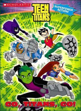 Teen Titans: Go, Titans, Go!