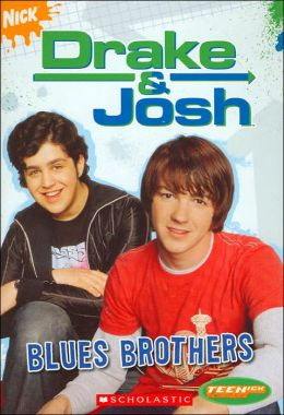 Blues Brothers (Drake & Josh Series #1)