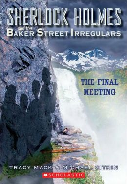 The Final Meeting (Sherlock Holmes and the Baker Street Irregulars Series #4)