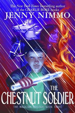 The Chestnut Soldier (Magician Trilogy Series #3)