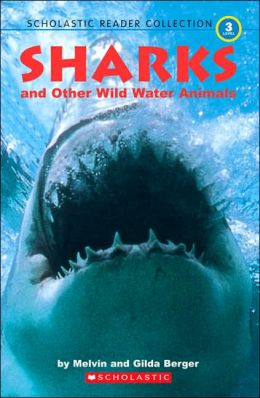 Sharks And Other Wild Water Animals: Four Underwater Stories