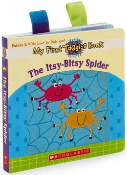 Itsy-bitsy Spider: My First Taggies Book