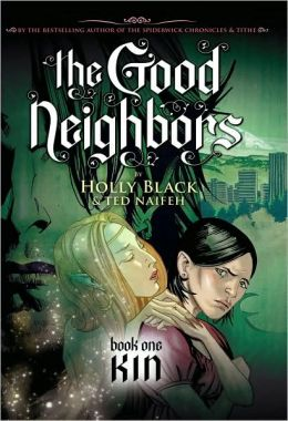 Kin (Good Neighbors Series #1)
