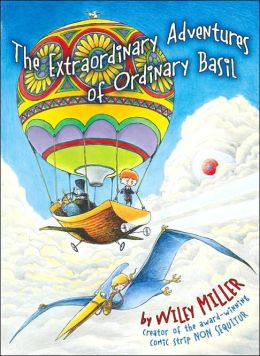 The Extraordinary Adventures of Ordinary Basil (Ordinary Basil Series)