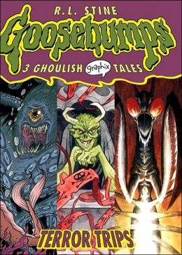 Terror Trips (Goosebumps Graphix Series #2)