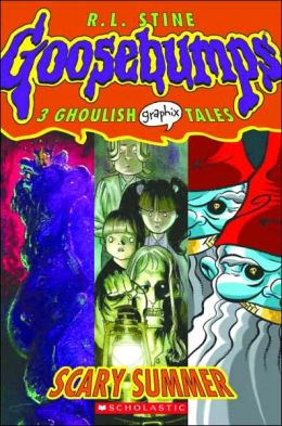 Scary Summer (Goosebumps Graphix Series #3)