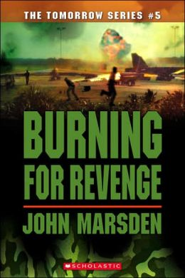 Burning for Revenge (Tomorrow Series #5)