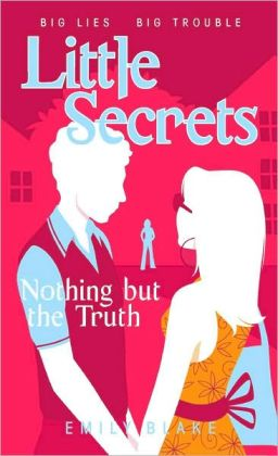 Little Secrets # 5: Nothing But the Truth