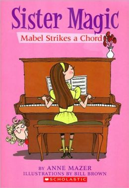 Mabel Strikes a Chord (Sister Magic Series #4)