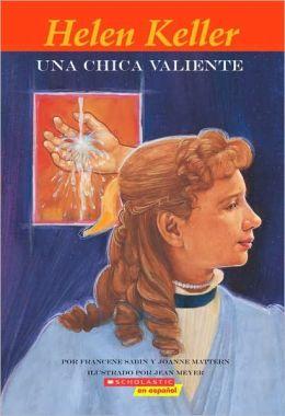 Una chica valiente (Hellen Keller: Girl of Courage)