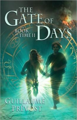 The Gate of Days (The Book of Time Series #2)