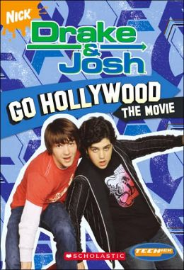 Go Hollywood (Drake & Josh Series #3)