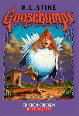 Chicken Chicken (Goosebumps Series #53)