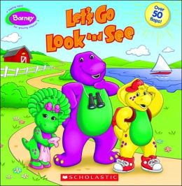Let's Go Look And See (Barney Series)