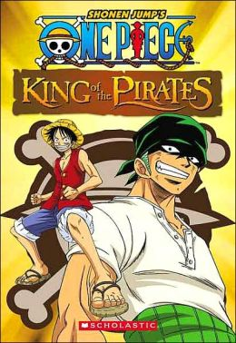 King Of The Pirates (One Piece Series #1)