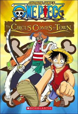 Circus Comes To Town (Shonen Jump's One Piece Series #2)