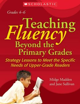 Teaching Fluency Beyond the Primary Grades: A Professional Development DVD and Study Guide