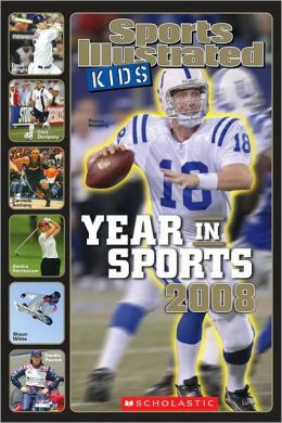 Sports Illustrated For Kids Year In Sports 2008