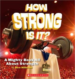How Strong Is It? A Mighty Book About Strength