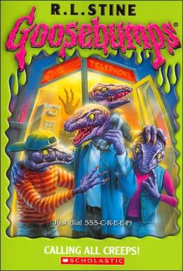 Calling All Creeps (Goosebumps Series) by R. L. Stine ...