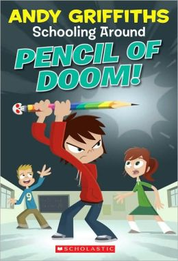 Pencil of Doom! (Schooling Around Series #2)