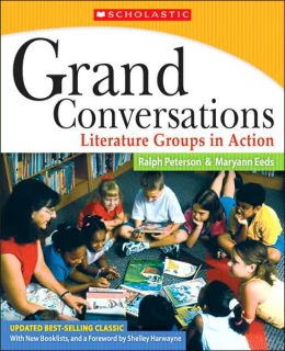 Grand Conversations: Literature Groups in Action